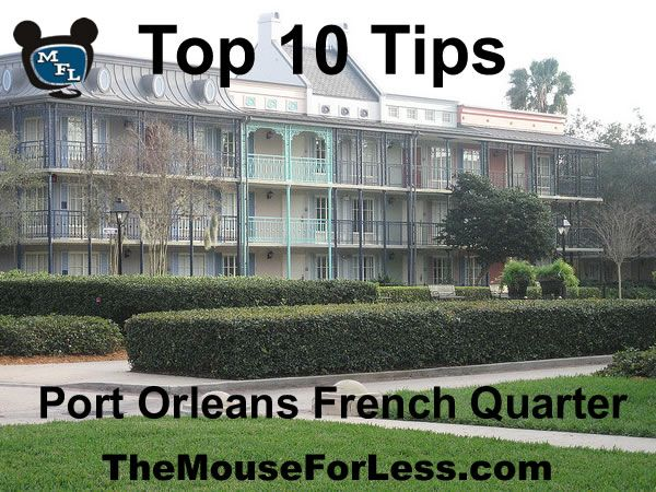 Pre-Cruise Lodging at Disney's Port Orleans French Quarter Resort! I'm sure I can use the tips!