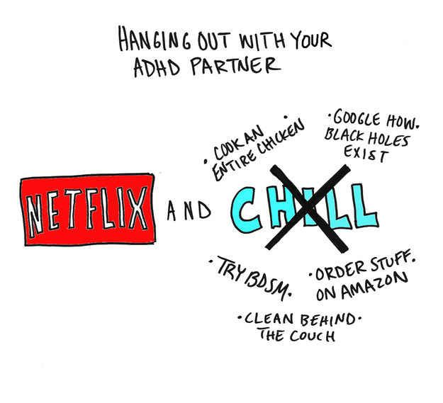 "We're used to not paying attention during movies, so we're always down to Netflix and ""chill."""