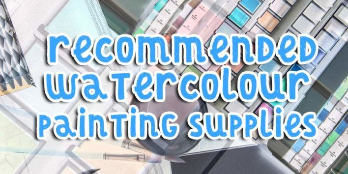 Recommended Watercolour Painting Supplies List Watercolour
