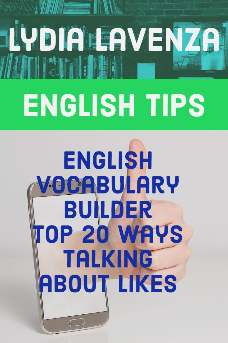 English Vocabulary Builder Top 20 Ways Talking About Likes
