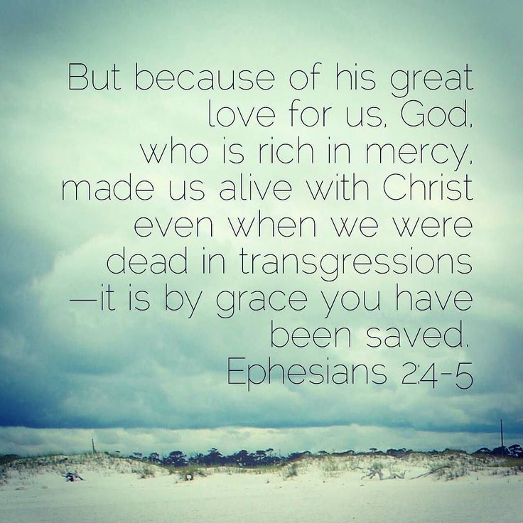 Ephesian 2:4-5 #grace