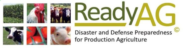 The ReadyAG workbook (PDF) is designed to help farm and ranch owners be better prepared to deal with disasters that can occur on their farm or ranch such as power outages, drought, flood, severe snow- or ice storms, including catastrophic events as tornadoes, hurricanes, fires, disease outbreaks, and acts of terrorism or a nuclear accident.