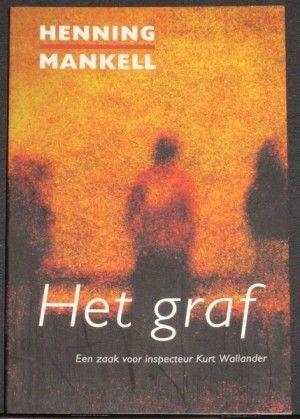 Henning Mankell ~ Het Graf.  Op voorraad - € 2,50
