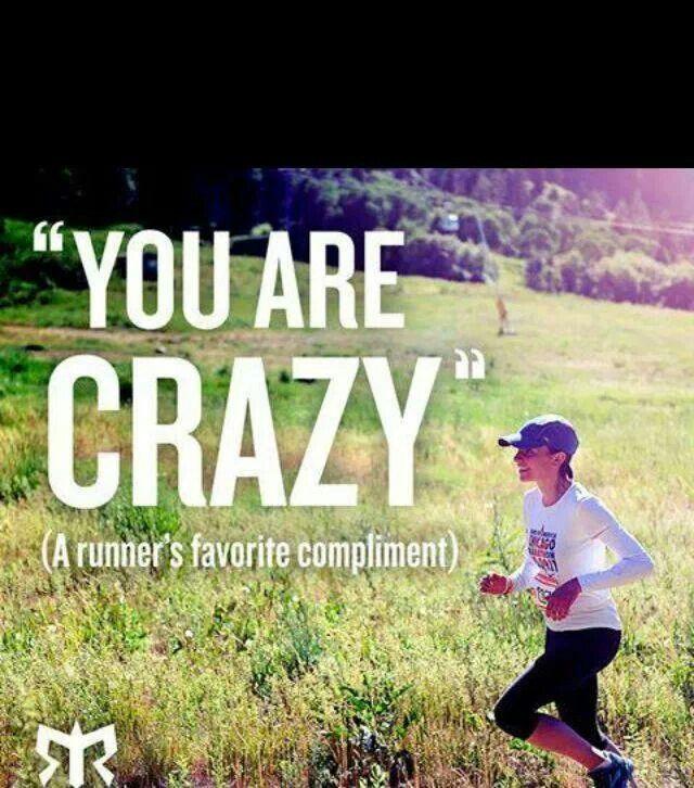 Haha, i've already heard that a few times and my runs aren't even that impressive :P