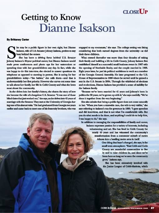 By Brittaney CarterGetting to KnowDianne IsaksonShe may be a public figure in her own right, but DianneIsakson, wife of U.S. Senator Johnny Isakson, prefers to