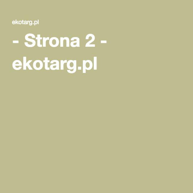 - Strona 2 - ekotarg.pl