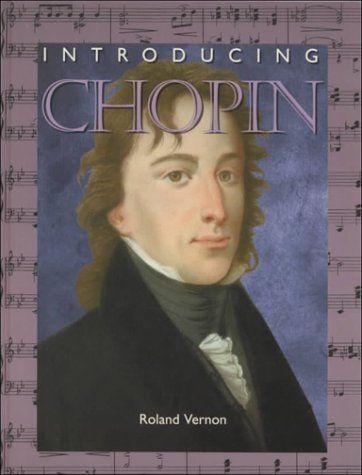 Introducing Chopin (IC) (Introducing Composers) by Roland Vernon, http://www.amazon.com/dp/079106039X/ref=cm_sw_r_pi_dp_rLniub0KQMAAD