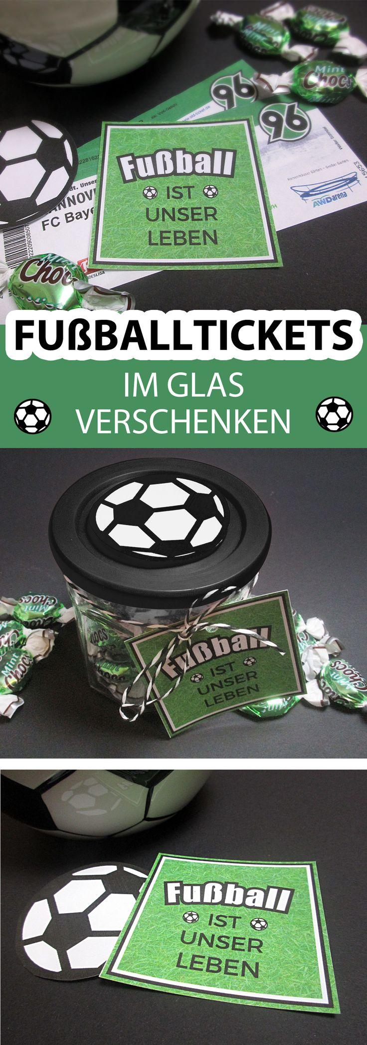 tolel Geschenkidee für Fußballfans:Tickets im Glas verpacken! #männer #freebie #printable #weihnachten