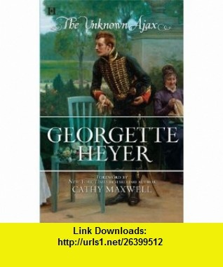 The Unknown Ajax (9780373774166) Georgette Heyer , ISBN-10: 0373774168  , ISBN-13: 978-0373774166 ,  , tutorials , pdf , ebook , torrent , downloads , rapidshare , filesonic , hotfile , megaupload , fileserve
