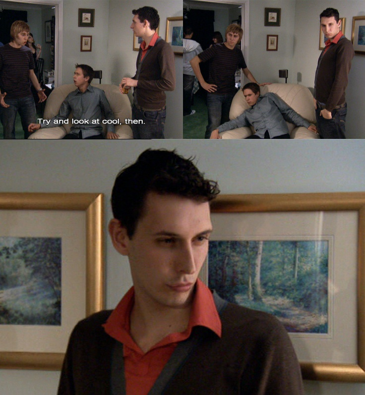The Inbetweeners, recently fell in love with this show and this scene was so fucking funny.