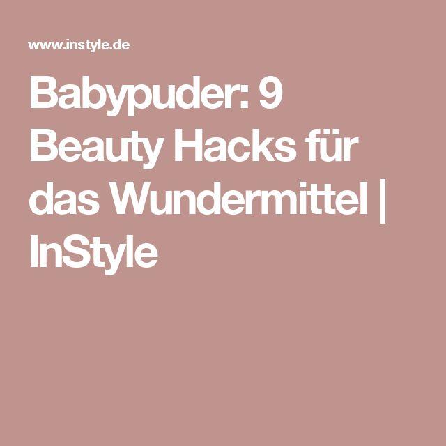 Babypuder: 9 Beauty Hacks für das Wundermittel | InStyle