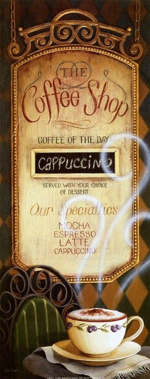 "I'm really, REALLY! thinking of redecorating my kitchen in a ""coffee shop"" decor. I LOVE, LOVE, LOVE this sign!!!!"