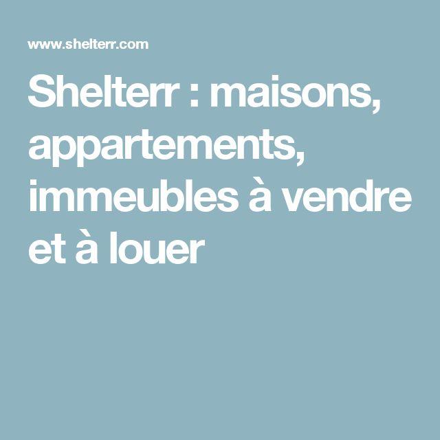 Shelterr: maisons, appartements, immeubles à vendre et à louer