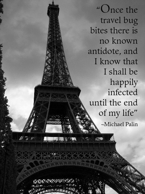 """""""Once the travel bug bites there is no known antidote…"""" ~Michael Palin so me :)"""