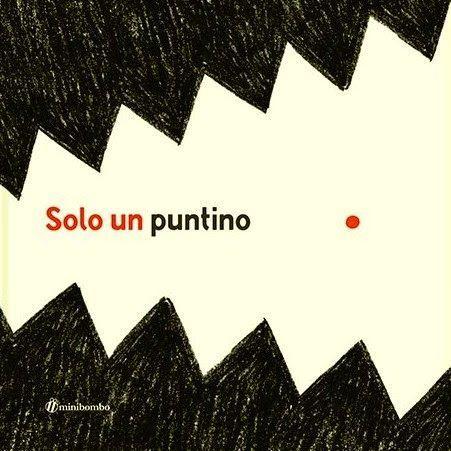 CiaU: C'era una volta un puntino... solo un puntino / Fare musica con il nuovo libro di quelli di Minibombo sarà bellissimo. Eppure è solo un puntino. #libriperbambini #educazionemusicale