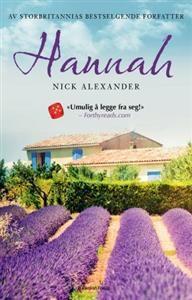 http://www.adlibris.com/no/product.aspx?isbn=8290583737 | Tittel: Hannah - Forfatter: Nick Alexander - ISBN: 8290583737 - Vår pris: 242,-