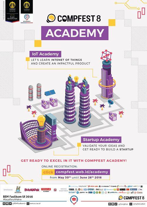 CompFest 8 hadir dengan beberapa rangkaian acara yang menarik dan bermanfaat baik bagi mahasiswa maupun untuk umum. Salah satunya, CompFest 8 menghadirkan Academy yang sudah siap untuk menampung antusiasme dari para IT Enthusiast di seluruh Indonesia.