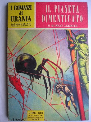 """The novel """"The Forgotten Planet"""" by Murray Leinster was published for the first time in 1954 as a fix-up of three short stories published in previous years. Cover art by Curt Caesar for the first Italian edition. Click to read a review of this novel!"""