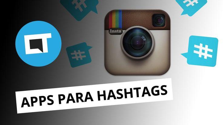 4 apps para encontrar as hashtags mais populares do Instagram