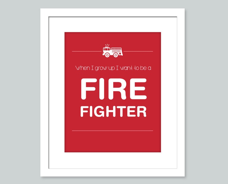 When I grow up - 8x10 firefighter print - inspirational art - Nursery room, kids room, Playroom art. $15.00, via Etsy.