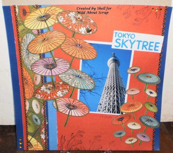 Wild About Scrap Design Team: Tokyo Skytree