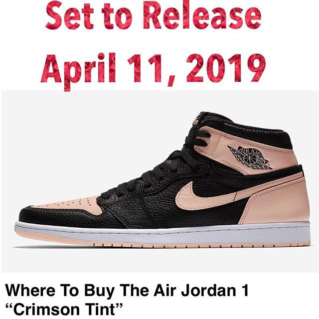 8485e9e89fb2d1 Jordan 1 Retro Crimson Tint April 13 2019 Was the set date. Looks as if  April 11 2019 is the New Date! Stores  SNKRS Footaction Eastbay SNS  Allike.. for ...