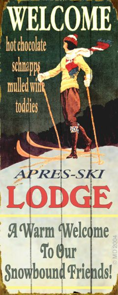 Ski Lodge Sign 14 x 36 - Now this is my kind of Winter Wonderland!!!