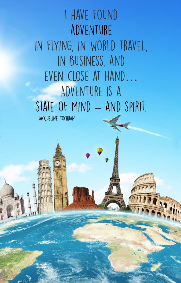 I Have Found Adventure In Flying In World Travel In Business And
