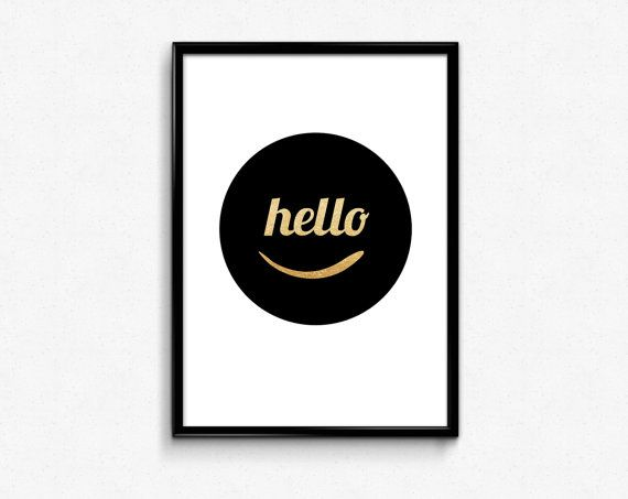Hello Black and Gold Printable Poster 8x10 Home Decor Wall Art Instant Download Faux gold Foil Digital Download