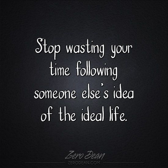 Stop Wasting Time Quotes: Pin By Diana Rhoads On Things To Think About..