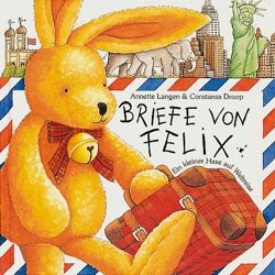 Annette Langen - Briefe von Felix