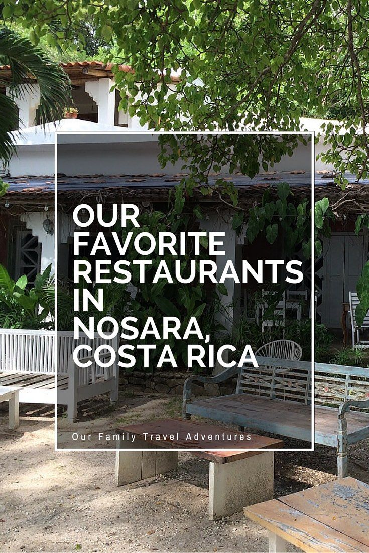 Our Favorite Restaurants in Nosara Costa Rica