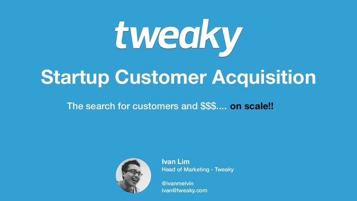 startup-customer-acquisition-marketing-channels-for-startups by Ivan  Lim via Slideshare