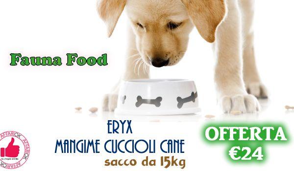 ERYX MANGIME CUCCIOLI CANE DA FAUNA FOOD http://affariok.blogspot.it/
