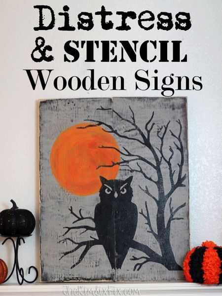 How to build, paint, crackle, stencil and distress wooden signs. Plus a look at my 2015 Halloween Mantel.