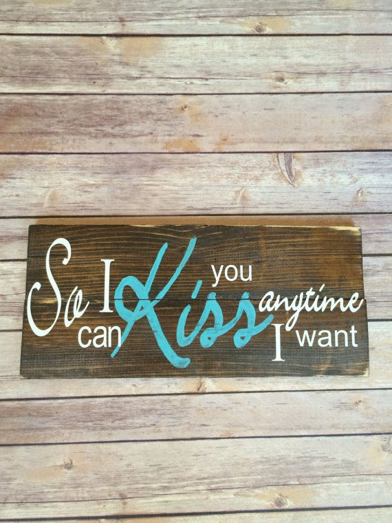 So I can Kiss you anytime I want handmade by ArleeAspects on Etsy