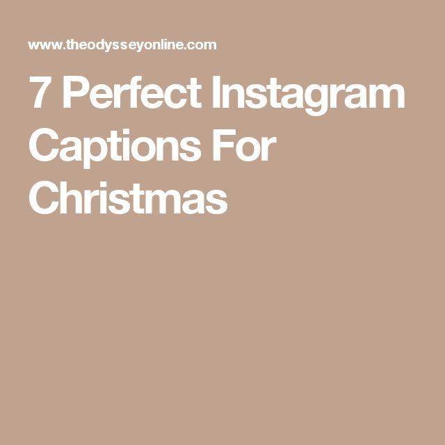 7 Perfect Instagram Captions For Christmas