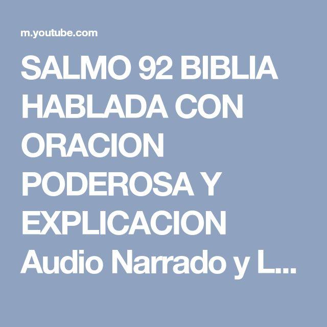SALMO 92 BIBLIA HABLADA CON ORACION PODEROSA Y EXPLICACION Audio Narrado y Letra Completo - YouTube