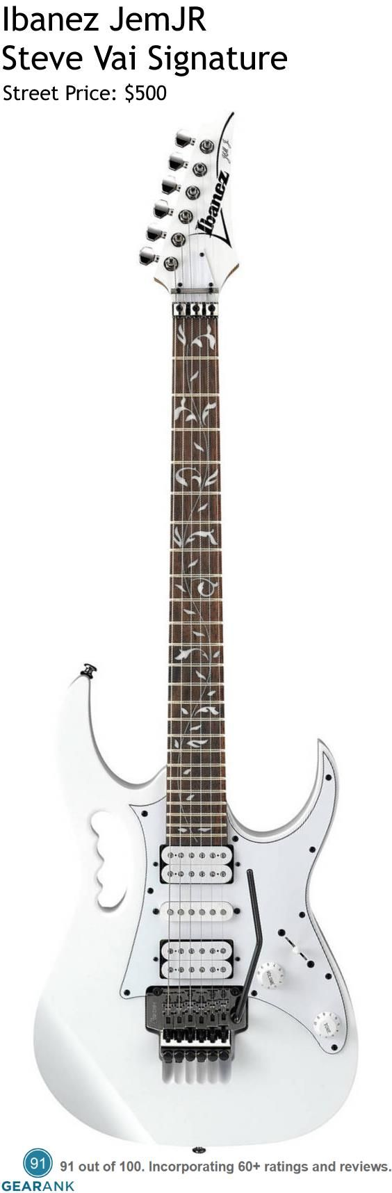 """Ibanez JemJR Steve Vai Signature. The JemJR follows after the design of the original white Jem, with the same double cutaway mahogany body, monkey grip, lion's claw trem cavity, maple neck, and rosewood fingerboard with """"tree of life"""" inlay - only this one uses more cost effective materials and production.  For a detailed guide to Electric Guitars Under $500 see https://www.gearank.com/guides/solidbody-electric-guitars-under-500"""