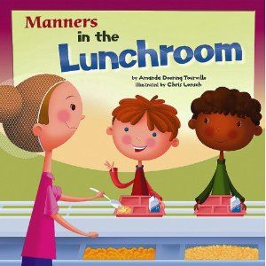 Read this when going over rules and procedures for lunch room. I need this book! ( there are also other cute manners books on this website!)