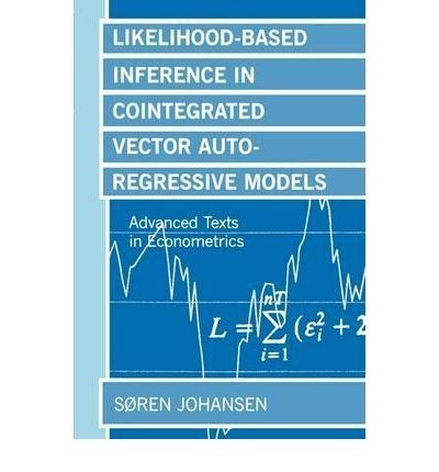 Likelihood-Based Inference in Cointegrated Vector Autoregressive Models (Advanced Texts in Econometrics) by Søren Johansen. $53.22. Publication: February 1, 1996. Author: Søren Johansen. Publisher: Oxford University Press, USA (February 1, 1996). Save 11% Off!