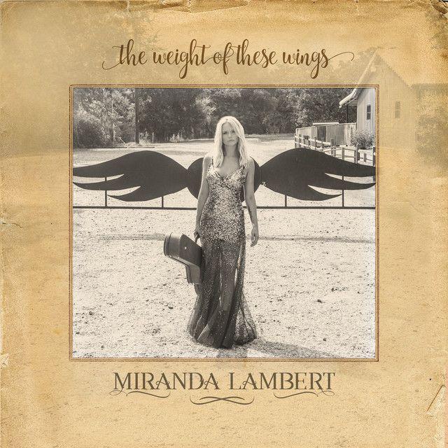 Highway Vagabond, a song by Miranda Lambert on Spotify