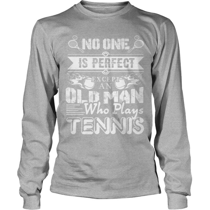 Tennis Old Man Shirt Grandpa Grandma Dad Mom Husband Wife Girl Boy Guy Lady Men Women Man Woman, Order HERE ==> https://www.sunfrog.com/Sports/128274933-803533252.html?6782, Please tag & share with your friends who would love it, #jeepsafari #xmasgifts #birthdaygifts  #baseball boyfriend gifts, #baseball ball, baseball crafts, baseball diy #legging #shirts #tshirts #ideas #popular #everything #videos #shop