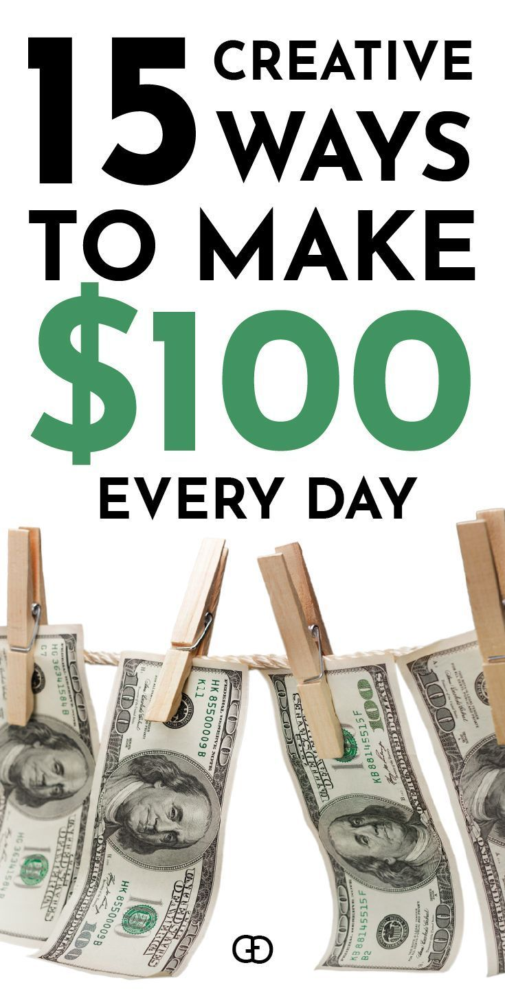 25 Creative Ways To Make $100 Every Day – Work From Home Jobs