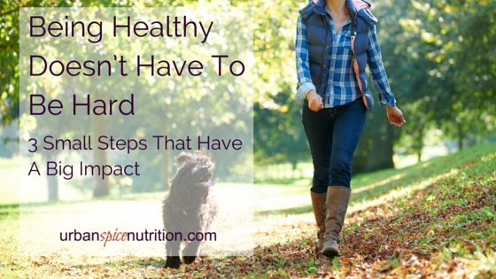 3 small steps that have a big impact