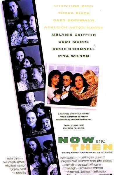 Now and Then - the movie! My favorite of ALL time and what always comes to mind when someone asks what my favorite is!