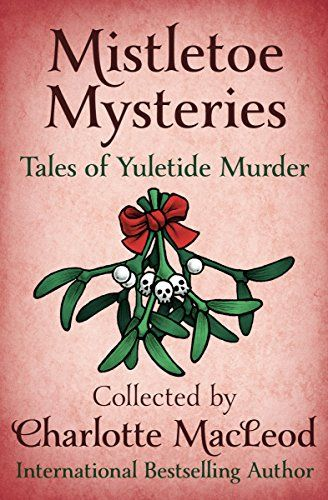 Mistletoe Mysteries: Tales of Yuletide Murder by Peter Lo... https://www.amazon.com/dp/B01N8W8C8L/ref=cm_sw_r_pi_dp_x_.jBxyb262RY6H
