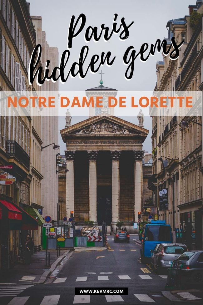 Notre Dame De Lorette Paris Hidden Gems Kevmrc Com Paris Travel France Travel Europe Trip Itinerary