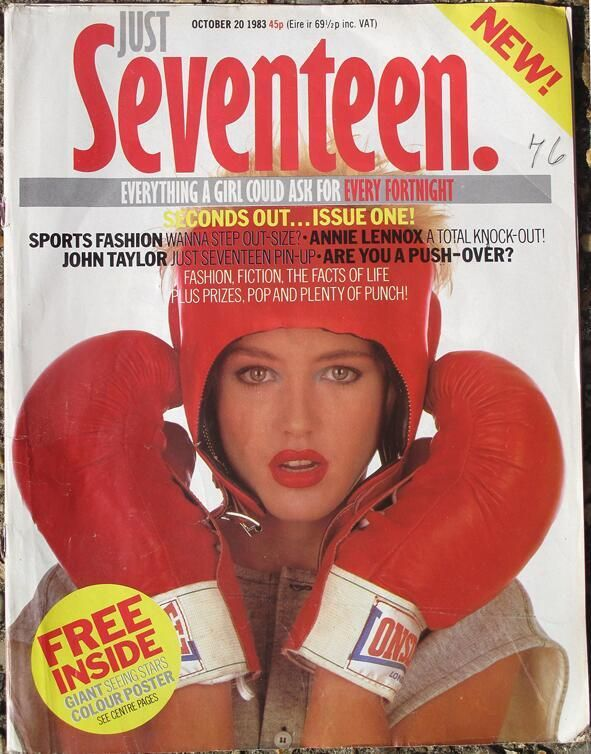 First ever issue of Just Seventeen - I remember buying this and bought it every week thereafter