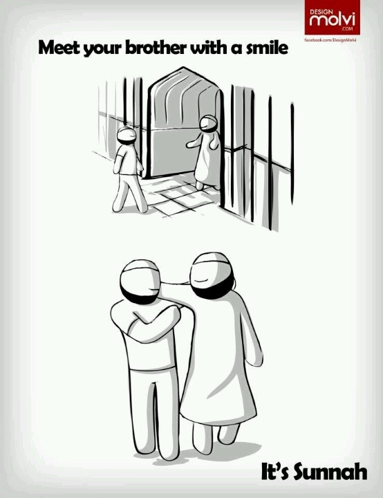 Meet your brother with a smile. Its a Sunnah! Islam